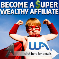 become a super wealthy affiliate
