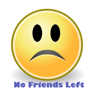 no friends left